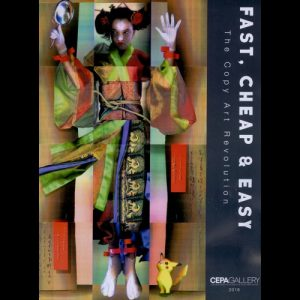 Fast, Cheap & Easy Catalog (2018) - Publications - CEPA Gallery - Buffalo NY