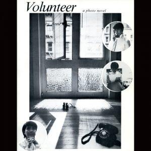 CEPA Gallery publication by Anne Turyn called Volunteer, 1982
