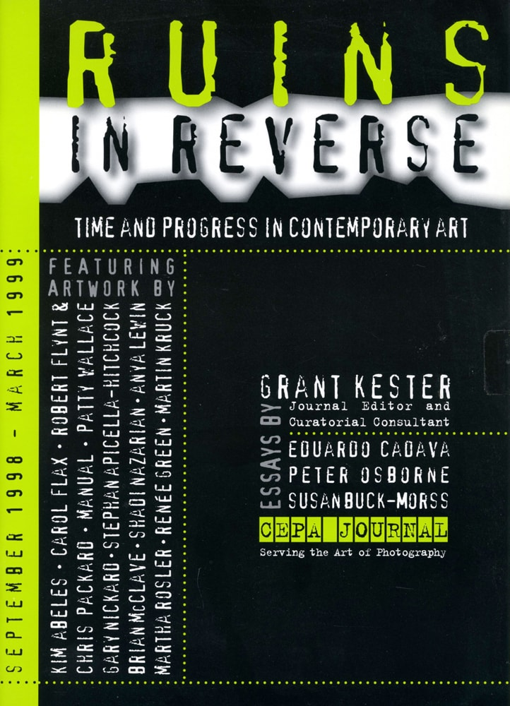 Ruins in Reverse: Time and Progress in Contemporary Art