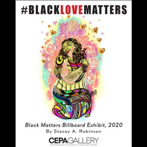 Stacey Robinson Black Matters Billboards Prints