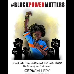 Stacey Robinson Black Matters Billboards Prints